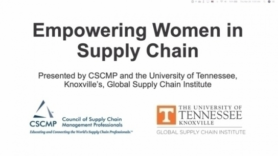 CSCMP & University of Tennessee Present: Empowering Women in Supply Chain Webinar