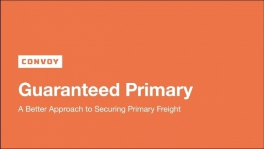 A New Approach to Primary Freight: How Convoy's Guaranteed Primary Lowers Transportation Costs with 100% Tender Acceptance