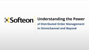Understanding the Power of Distributed Order Management in Omnichannel and Beyond - Sponsored by Softeon