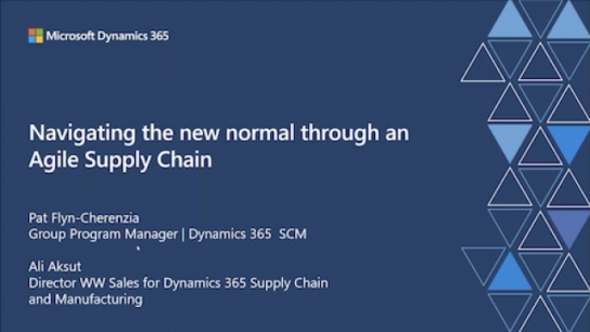 Navigate The New Normal Through An Agile Supply Chain - Brought to you by Microsoft