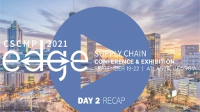 CSCMP's EDGE 2021 Supply Chain Conference & Exhibition Highlights – Day 2