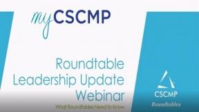 CSCMP Roundtable Leadership Update Webinar