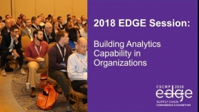 EDGE 2018 Session: Building Analytics Capability in Organizations